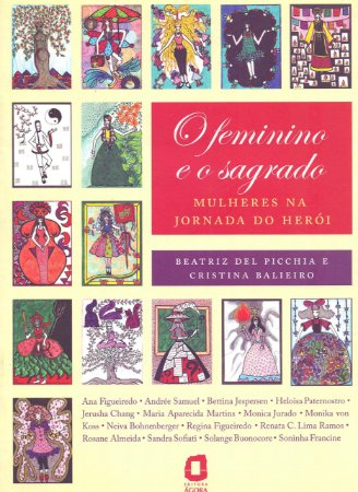 O Feminino e o Sagrado: Mulheres na jornada do herói