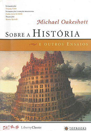 Sobre A Historia E Outros Ensaios