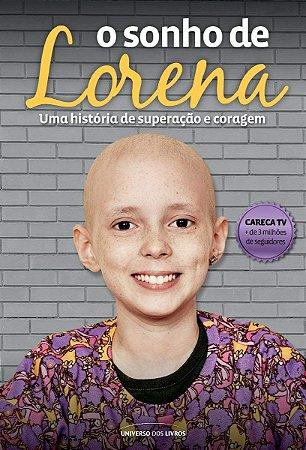 O sonho de Lorena: Uma história de superação e coragem
