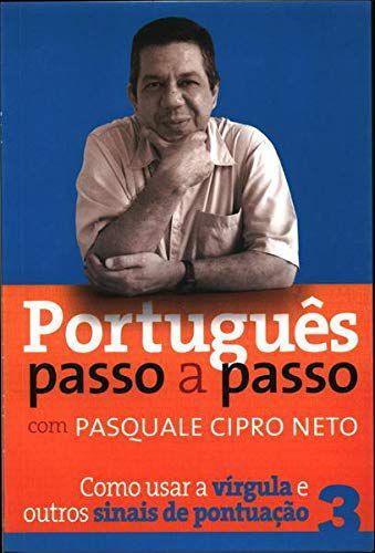 Portugues passo a passo - Como usar a vírgula e outros sinais de pontuação