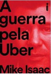 GUERRA PELA UBER, A
