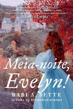 Meia-noite, Evelyn!