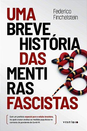Uma breve história das mentiras fascistas