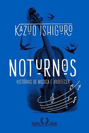 Noturnos - Histórias de música e anoitecer