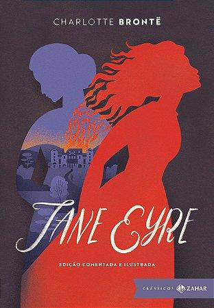 Jane Eyre: edição comentada e ilustrada