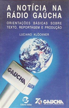 A Notícia na Radio Gaúcha