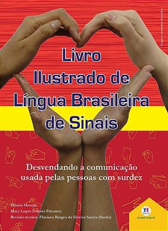 Livro ilustrado de língua brasileira de sinais vol.3: Desvendando a comunicação usada pelas pessoas com surdez