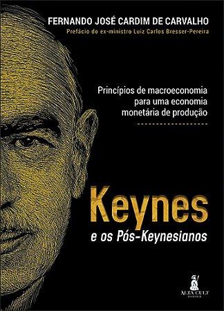 Keynes e Os Pos-keynesianos