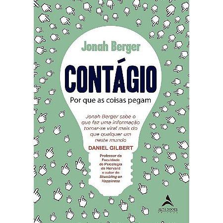 Contagio – Por Que As Coisas Pegam