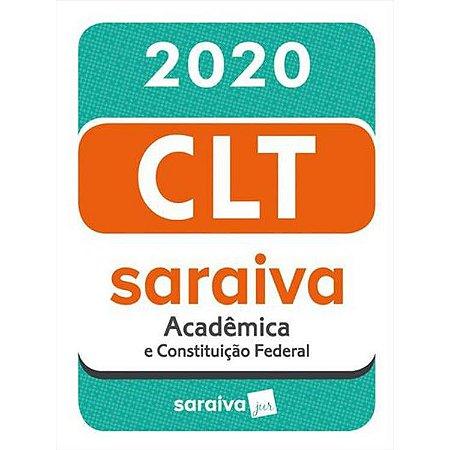Clt Saraiva Academica e Constituiçao Federal ed. 20