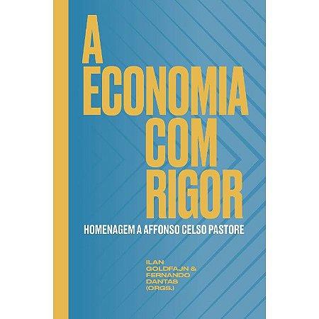 A economia Com Rigor