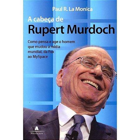 A Cabeça de Rupert Murdoch