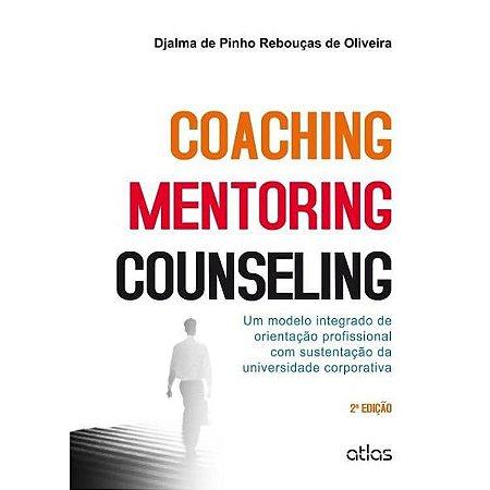 Coaching – Mentoring – Counseling