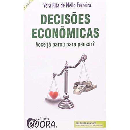 Decisões econômicas – Você Já Parou Para Pensar?