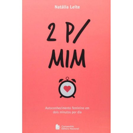 2 P/ Mim – Autoconhecimento Feminino em dois Minutos Por Dia