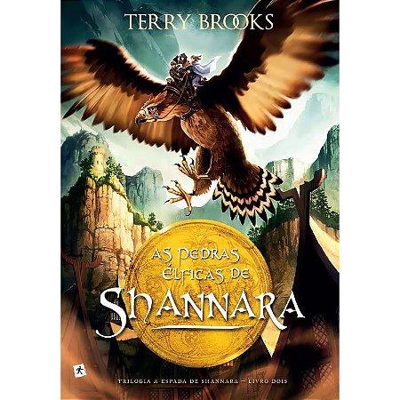 A espada de Shannara – Vol 2 – As Pedras elficas de Shannara