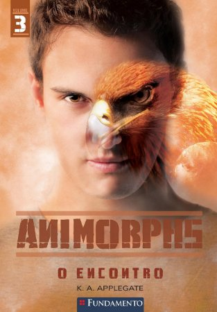 Animorphs – Vol 3 – O encontro