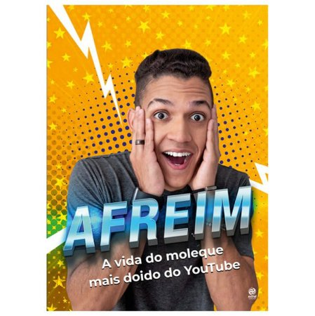 Afreim – A Vida do Moleque Mais doido do Youtube