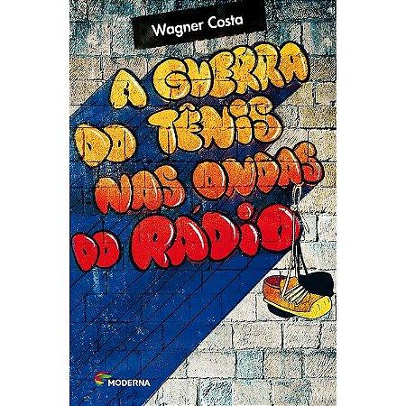 A Guerra do Tênis Nas Ondas do Radio