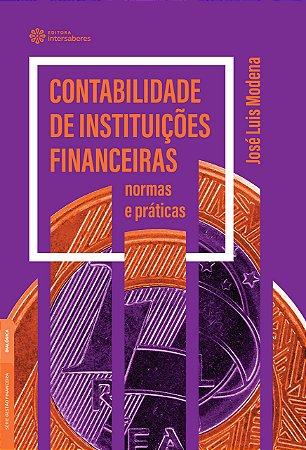 Contabilidade de instituições financeiras: normas e práticas