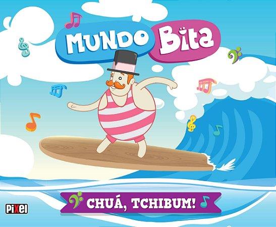 Mundo Bita - Chuá Tchibum