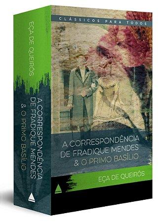 Coleção Eça De Queirós: O Primo Basílio + A Correspondência De Fradique Mendes