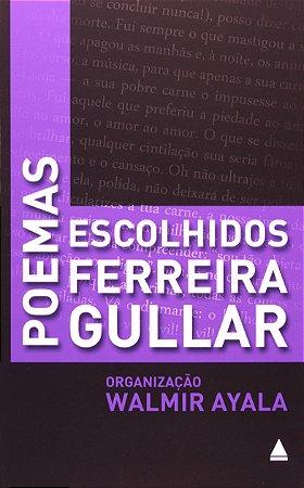 Poemas Escolhidos. Ferreira Gullar