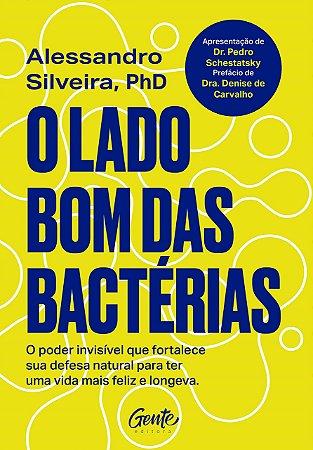 O lado bom das bactérias