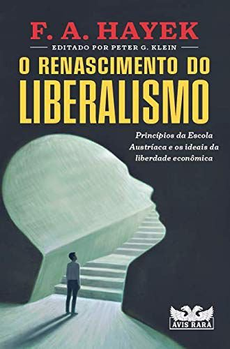 O renascimento do liberalismo
