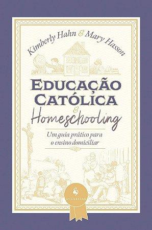 Educação Católica E Homeschooling