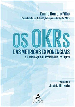 Os OKRs e as métricas exponenciais