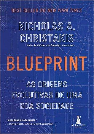 Blueprint: as origens evolutivas de uma boa sociedade