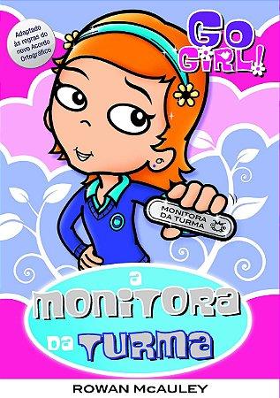 Go Girl 26 - A Monitora Da Turma