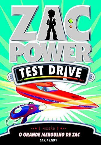 Zac Power Test Drive 15 - O Grande Mergulho De Zac