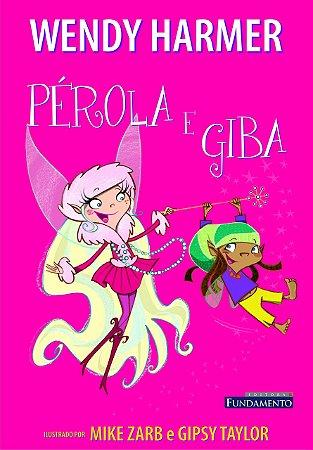 Pérola - Pérola E Giba
