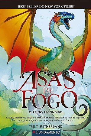 ASAS DE FOGO 03: O REINO ESCONDIDO