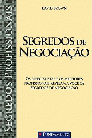 Segredos Profissionais - Segredos De Negociação