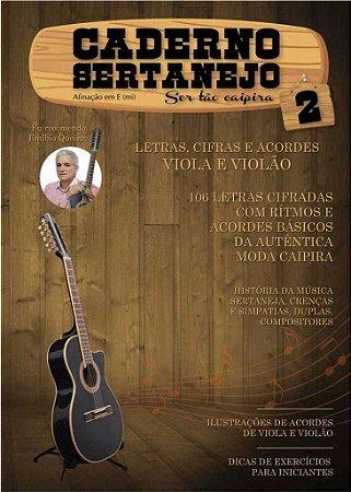 Caderno Sertanejo Letras, Cifras Viola E Violao Vol.2
