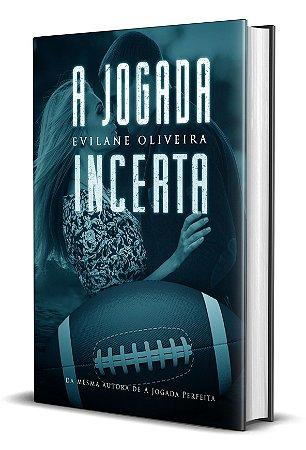 A Jogada Incerta - Livro 02 da Série Touchdown