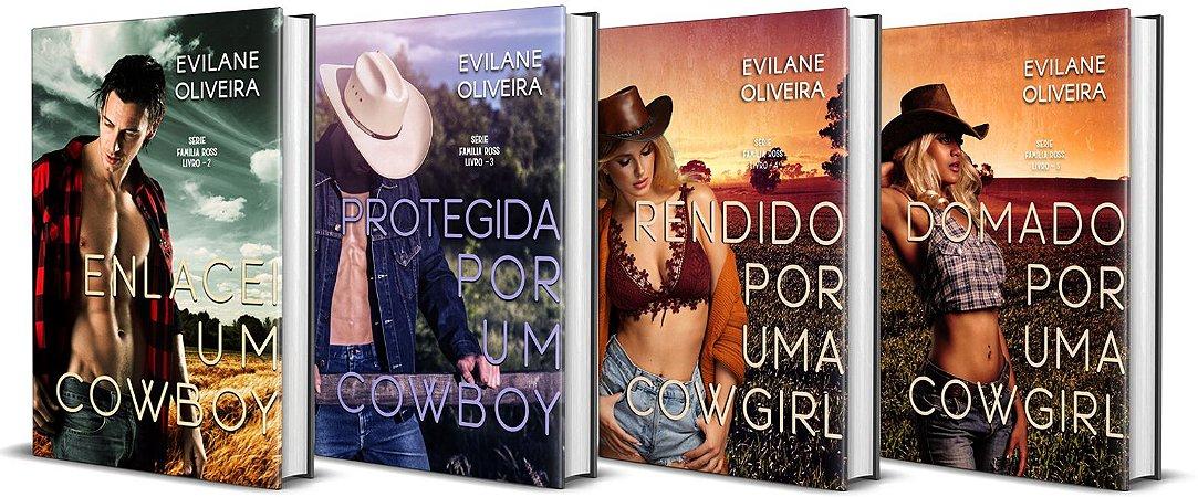 COMBO: Enlacei Um Cowboy + Protegida Por Um Cowboy + Rendido Por Uma Cowgirl + Domado Por Uma Cowgirl (Livro 02, 03, 04 e 05 da Série Família Ross)