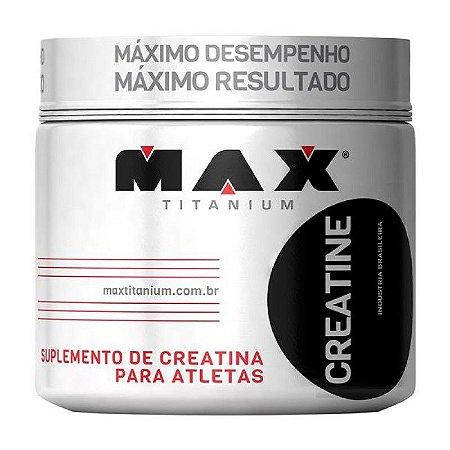 Creatina Titanium 300g - Max Titanium
