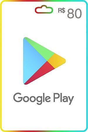 Cartão Google Play Brasil R$80 Reais Vale Presente - Código Digital