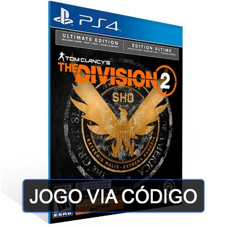 Tom Clancy's The Division 2  - Ultimate Edition PS4 - DIGITAL CÓDIGO 12 DÍGITOS BRASILEIRO