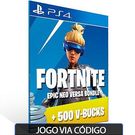Fortnite — Neo Versa Bundle + 500 V-Bucks PSN PS4 - Código Digital