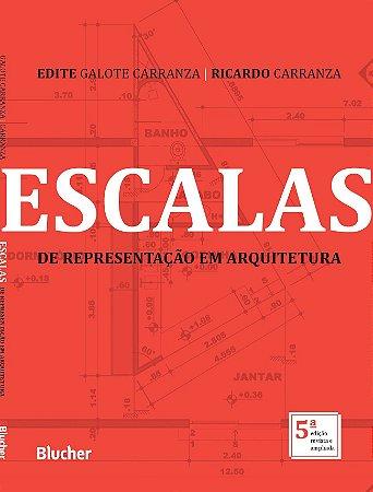 Escalas de Representação em Arquitetura 5ª edição revista e ampliada