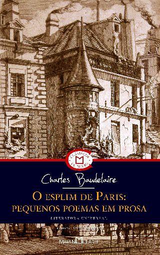 O Esplim de Paris: Pequenos Poemas em Prosa