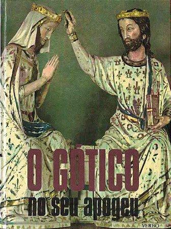 O Gótico no seu Apogeu
