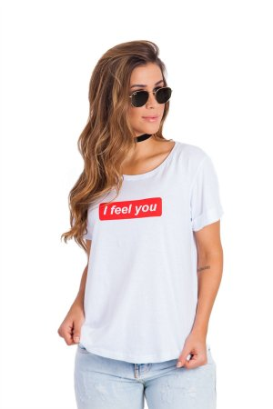 T-Shirt Feel You