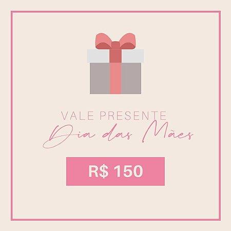 Vale Presente R$150,00