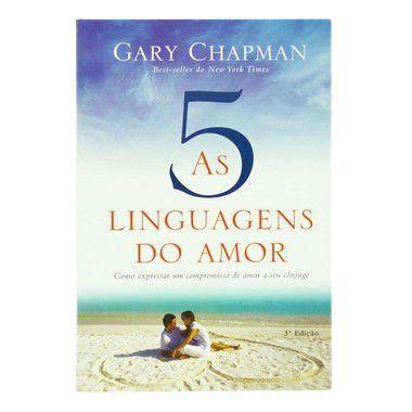 AS 5 LINGUAGENS DO AMOR 3º EDIÇÃO